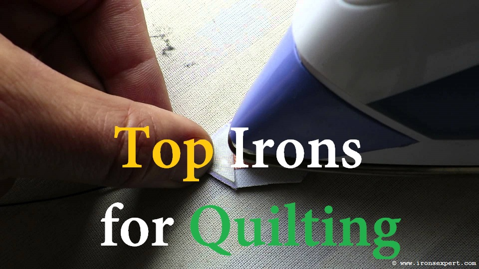 Best Rated Quilting Steam Irons For Sewers 2018 Buy The Best Only