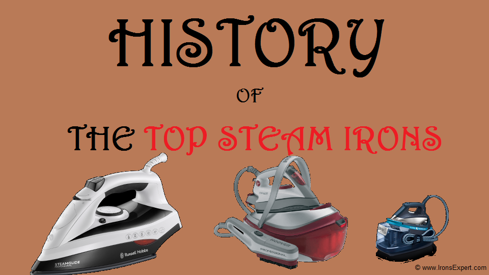 history-of-top-steam-irons