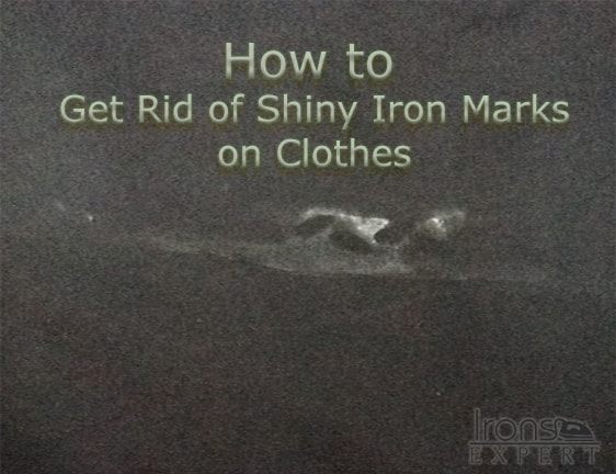 How To Get Rid Of Shiny Iron Marks On Clothes